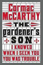 The Gardener's Son by Cormac McCarthy (Paperback) New Book
