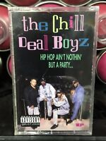 The Chill Deal Boyz SEALED Cassette Tape Hip Hop Aint Nothin But A Party 1991 EP