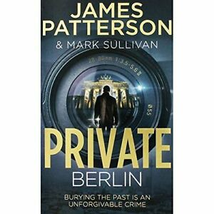 James Patterson and Mark Sullivan Private Berlin, , Like New, Paperback