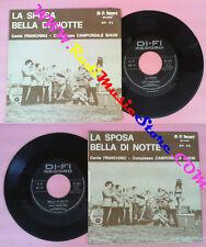 LP 45 7'' FRANCHINO La sposa Bella di notte CAMPOREALE SHOW no cd mc vhs dvd