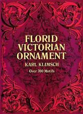 Florid Victorian Ornament (Lettering, Calligraphy, Typography) by Klimsch, Karl