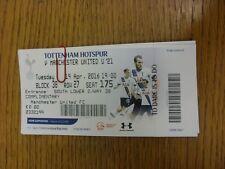 19/04/2016 Ticket: Tottenham Hotspur U21 v Manchester United U21  (Complimentary