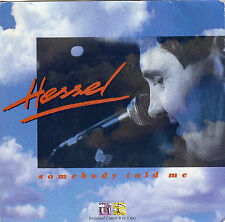 "Hessel - Somebody Told Me 7"" (Netherlands)"