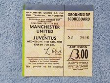 1984 - MANCHESTER UTD v JUVENTUS TICKET - CUP WINNERS CUP SEMI FINAL - 83/84