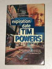 TIM POWERS-EXPIRATION DATE-TOR FANTASY-1°E 1996-IN LINGUA INGLESE