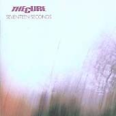 The Cure - Seventeen Seconds (2005)
