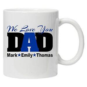 Father's Day 10oz Coffee Mug,Personalised Gift For Dad Tea Mug We Love You Dad