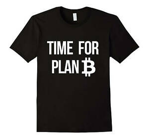 Bitcoin Shirt Time For Plan B, Funny and Nerdy Crypto Currency BTC Bitcoin