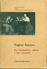 IONESCO Eugène - La cantatrice calva e altre commedie