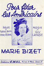 """""""POUR FÊTER LES AMERICAINS par Marie BIZET"""" Partition originale 1945"""