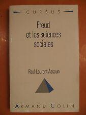 Freud et les sciences sociales. Paul-Laurent Assoun. éditions Armand Colin