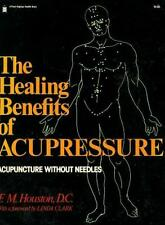 Healing Benefits of Acupressure (A Pivot original health book)