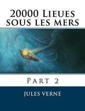 20000 Lieues Sous les Mers : Part 2 by Jules Verne (2015, Paperback)