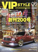 VIP STYLE 2017.06 / JDM Custom / Lexus / Japanese Car Magazine