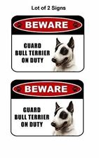 "2 count ""Beware Guard Bull Terrier (v1) on Duty"" Laminated Dog Sign"