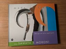 Made in Italy : design et arts appliqués chez Sawaya & Moroni - 1998