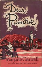 Dear Primitive A Nurse Among the Aborigines BOOK Aboriginal Northern Territory