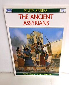 BOOK OSPREY Elite # 39 The Ancient Assyrians op 1998 Ed Angus McBride Col Illus