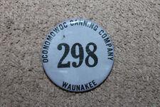 Original WW2 U.S. Home Front Oconomowoc Canning Company Workers ID Button # 298