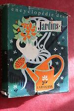 ENCYCLOPEDIE DES JARDINS éd.LAROUSSE 1957  ILLUSTRATIONS