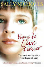 Ways To Live Forever, Nicholls, Sally , Very Good | Fast Delivery
