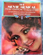 THE MOVIE MUSICAL FROM VITAPHONE TO 42ND STREET from Photoplay Miles Kreuger TPB