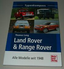 Typen Kompass Land Rover Range Rover Serie I II III Sport Evoque alle Modelle!