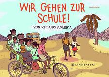 Lena Kathinka Schaffer / Wir gehen zur Schule!9783836960052