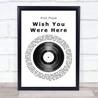 Wish You Were Here Vinyl Record Song Lyric Music Gift Present Poster Print