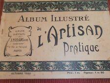 CATALOGUE - ALBUM L'ARTISAN PRATIQUE 1920   ( ref 48 )
