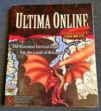 Ultima Online Strategies & Secrets Unofficial: The Essential Survival Guide Book