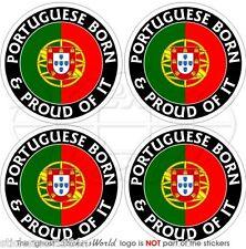 """PORTUGAL Portuguese Born & Proud 50mm(2"""") Bumper-Helmet Stickers, Decals x4"""