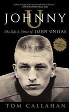 Johnny U: The Life and Times of John Unitas, Callahan, Tom, Good Book