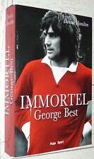 IMMORTEL GEORGE BEST D. HAMILTON MANCHESTER UNITED NORTHERN IRELAND USA SOCCER