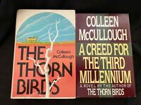 (2) Colleen McCullough Books— The Thorn Birds, A Creed for the 3rd Millennium