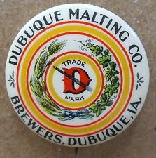 c.1900 Dubuque Malting Co. Brewers Iowa beer pinback button High Grade *