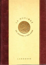 C1 Dufourcq LA MUSIQUE Larousse 1946 RELIE Illustre