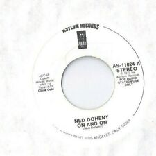 NED DOHENY On and On 45 RECORD DJ PROMO ASYLUM RECORDS