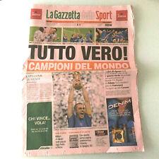 La Gazzetta dello Sport 10 Luglio 2006 ITALIA Campioni del Mondo Tutto Vero!