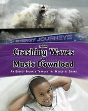From Crashing Waves to Music Download: An Energy Journey Through the World of...