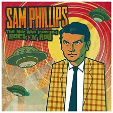 SAM PHILLIPS - THE MAN WHO INVENTED ROCK'N'ROLL 2 CD NEU