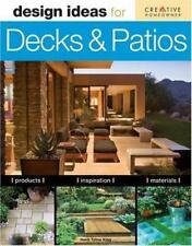 Design Ideas: Design Ideas for Decks and Patios by Heidi Tyline King (2008,...