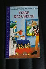 Fiabe Danubiane - Capaccio, Caporali - Edizione Giunti
