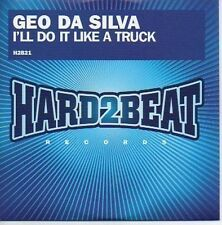 (602B) Geo Da Silva, I'll Do It Like A Truck - DJ CD