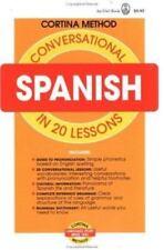 Conversational Spanish in 20 Lessons (Cortina method), Diez De La Cortina, R., A