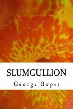 NEW slumgullion: a plateful of short stories and essays by George W. Roper