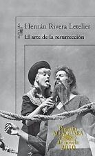 El arte de la resurreccion  The Art of Resurrection (Premio Alfaguara -ExLibrary