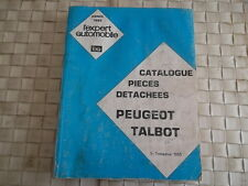 CATALOGUE PIECES DETACHEES PEUGEOT ET TALBOT ANNEE 1985