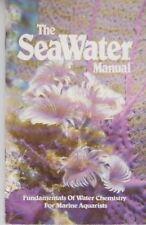 The Seawater Manual - PB 1981 - Fundamentals of Water Chemistry Marine Aquarists
