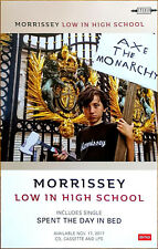 MORRISSEY Low In High School 2017 Ltd Ed New RARE Poster +FREE Rock Indie Poster